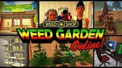 Weed Garden The Game Cheats
