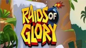 Raids of Glory Cheats